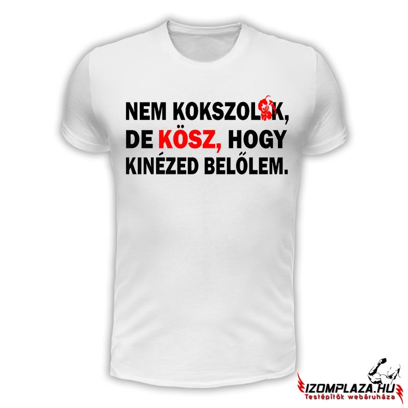 nagykereskedelemben elérhető 50% ár Nem kokszolok Testépítő póló - Táplálékkiegészítő Webáruház - Szeged