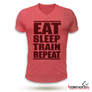 Eat, sleep, train, repeat V-nyakú póló (piros)