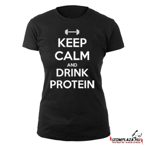 Keep calm and drink protein női póló (fekete)