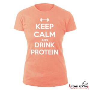 Keep calm and drink protein női póló (coral)