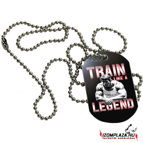Train like a legend nyaklánc (dögcédula)