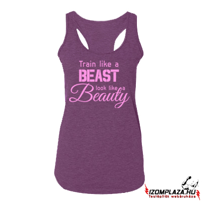 Train like a beast, look like a beauty (lila trikó)