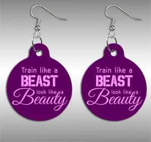 Train like a beast, look like a beauty - fülbevaló