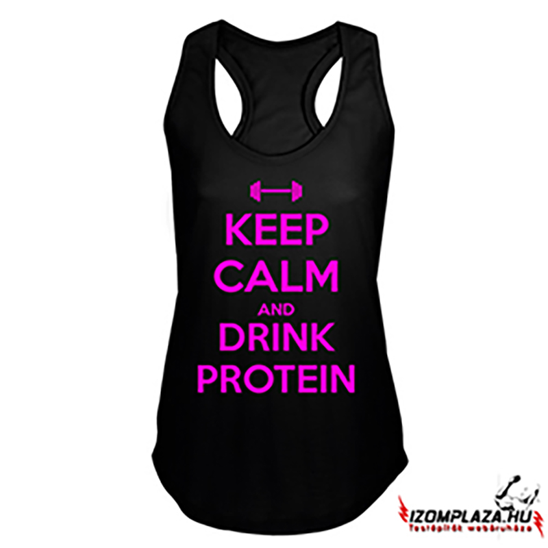 Keep calm and drink protein női trikó (fekete)