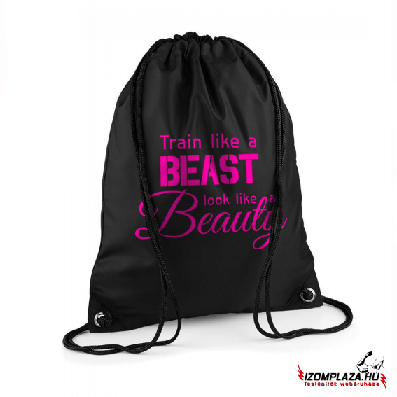 Train like a beast, look like a beauty - Gymbag/tornazsák (fekete)
