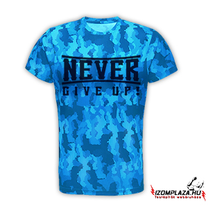 Never give up! Technikai póló (blue camo)