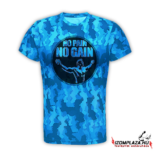 No pain no gain - Technikai póló (blue camo)