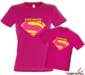 Super Mother + Super Girl (női+gyerek pink póló)